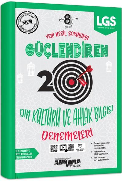 Ankara Yayıncılık 8. Sınıf Din Kültürü ve Ahlak Bilgisi 20 Güçlendiren Denemeleri