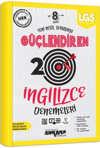 Ankara Yayıncılık 8. Sınıf Ingilizce 20 Güçlendiren Denemeleri