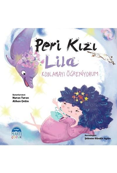 Peri Kızı Lila-Kodlama Öğreniyorum - Anna- Marıe Mclemore