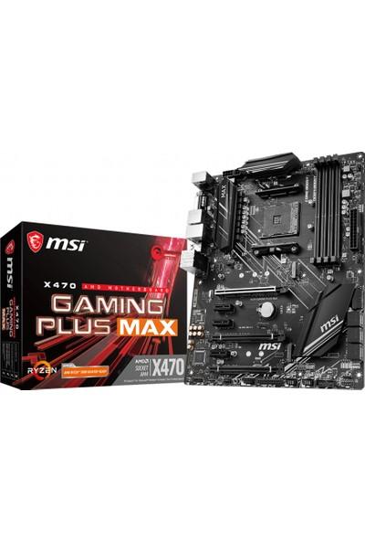 MSI X470 Gaming PlusMAX AM4 DDR4 3466(OC) DVI HDMI SATA 6GB/S M.2 USB3.1 ATX Anakart