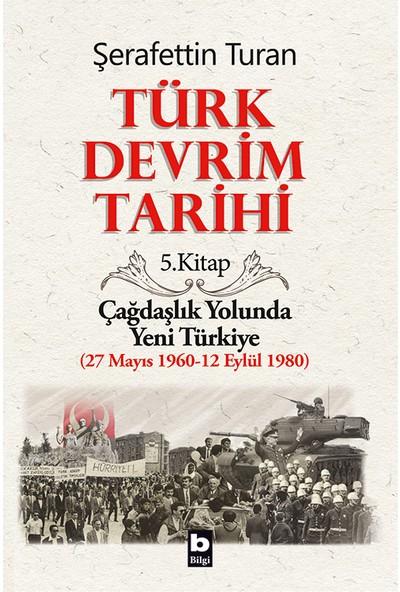 Türk Devrim Tarihi 5. Kitap-Şerafettin Turan