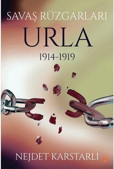 Savaş Rüzgarları Urla 19141919 - Nejdet Karstarlı