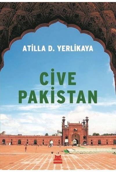 Cive Pakistan - Atilla D. Yerlikaya