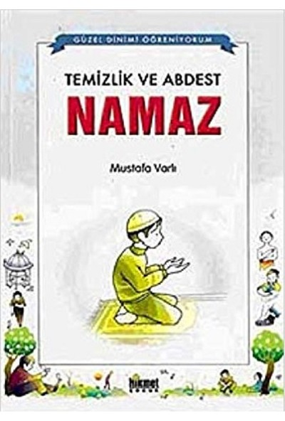 Temizlik ve Abdest Namaz - Mustafa Varlı