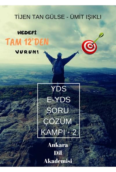 Ankara Dil Akademisi YDS E-YDS Soru Çözüm Kampı Kitabı - 2