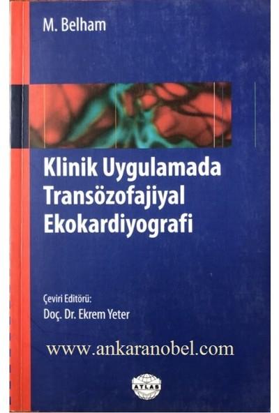 Klinik Uygulamada Transözofajiyal Ekokardiyografi