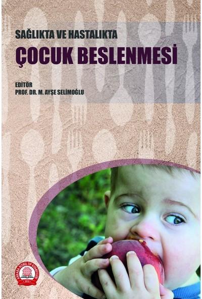 Sağlıkta ve Hastalıkta Çocuk Beslenmesi
