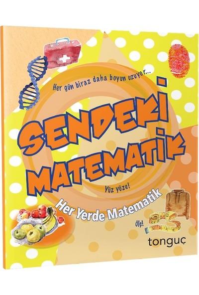 Sendeki Matematik Her Yerde Matematik Serisi Tonguç Akademi - Komisyon