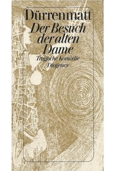 Der Besuch Der Alten Dame, Eine Tragische Komödie Neufassung - Friedrich Dürrenmatt