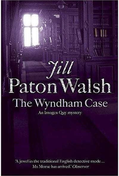 The Wyndham Case Imogen Quy Mystery 1 - Jill Paton Walsh