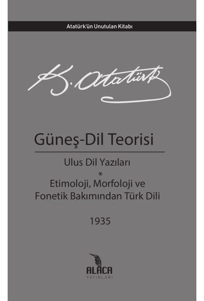 Güneş Dil Teorisi - Mustafa Kemal Atatürk