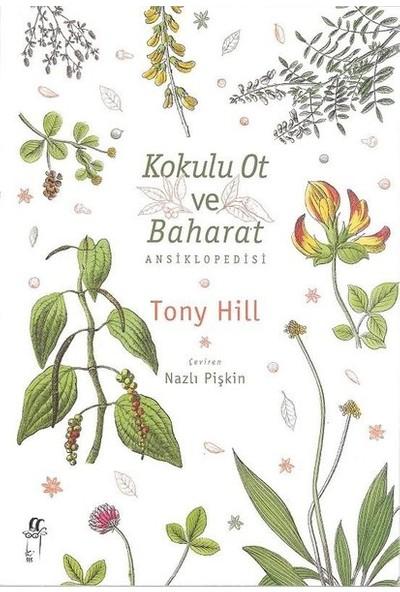 Kokulu Ot Ve Baharat Ansiklopedisi - Tony Hill