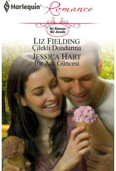 Çilekli Dondurma Bir Aşk Güncesi - Liz Fielding