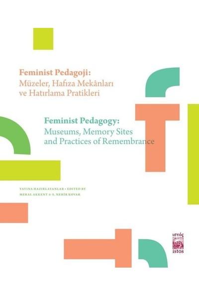 Feminist Pedagoji: Müzelerhafıza Mekanları Ve Hatırlama Pratikleri
