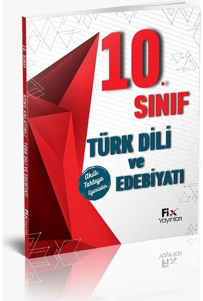 Fix Yayınları Türk Dil ve Edebiyatı 10. Sınıf