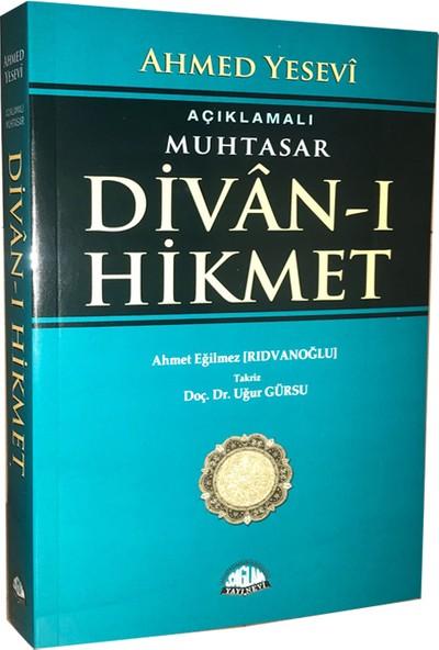 Açıklamalı Muhtasar Divanı Hikmet - Ahmed Yesevi