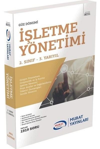 Murat Yayınları Açıköğretim 8031 2. Sınıf Güz Işletme Yönetimi Konu Anlatımlı Soru Bankası