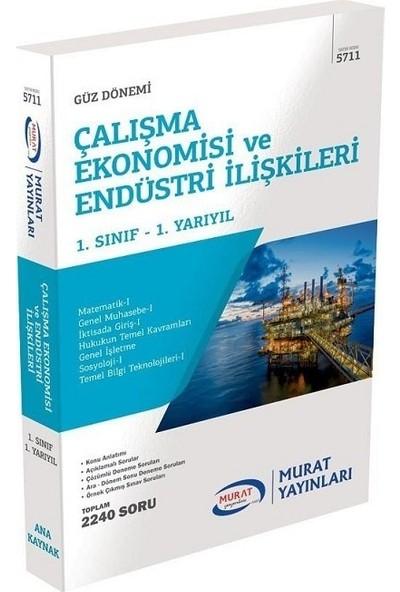 Murat Yayınları Açıköğretim 5711 1. Sınıf Güz Çalışma Ekonomisi ve Endüstri Ilişkileri Konu Anlatımlı Soru Bankası