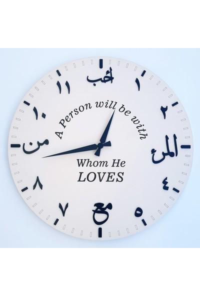 Kişi Sevdiği ile Beraberdir Saati