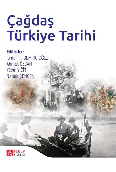 Çağdaş Türkiye Tarihi - İsmail Hakkı Demircioğlu