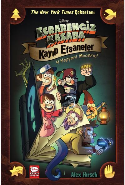 Disney Esrarengiz Kasaba Kayıp Efsaneler - Alex Hirsch