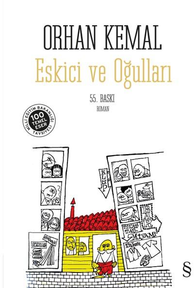 Eskici Ve Oğulları (Midi Boy) - Orhan Kemal