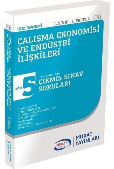 Murat Yayınları Açıköğretim 1. Sınıf Güz Çalışma Ekonomisi ve Endüstri Ilişkileri Çıkmış Sorular