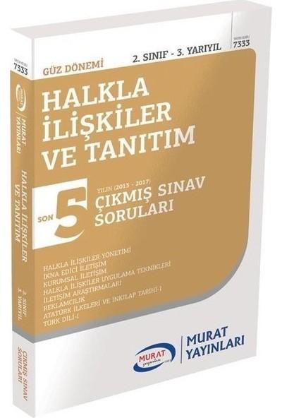 Murat Yayınları Açıköğretim 2. Sınıf Güz Halkla Ilişkiler ve Tanıtım Çıkmış Sorular