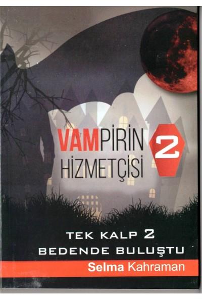 Vampirin Hizmetçisi 2 - Selma Kahraman