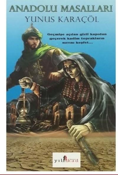 Anadolu Masalları - Yunus Karaçöl