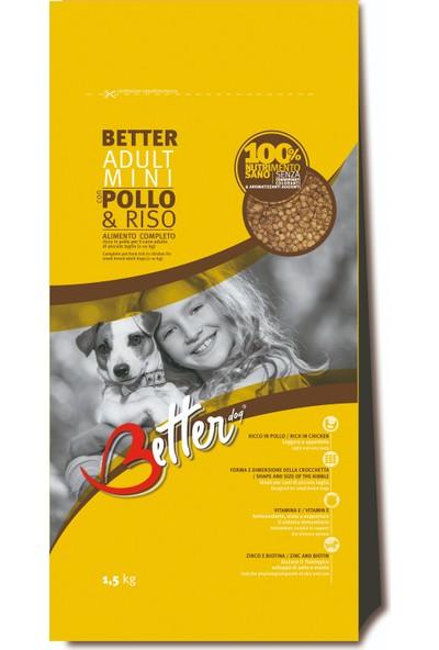 Better Small & Mini Tavuk ve Pirinçli Yetişkin Köpek Maması 1,5 Kg