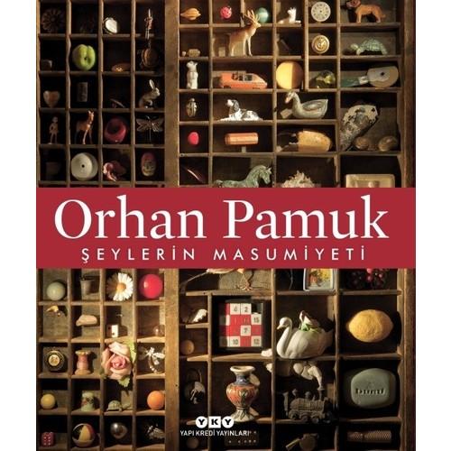 Şeylerin Masumiyeti - Orhan Pamuk
