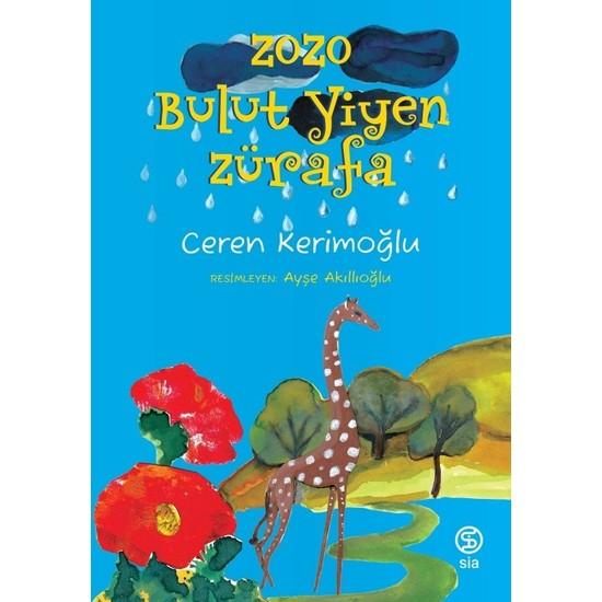 Zozo Bulut Yiyen Zürafa - Ceren Kerimoğlu