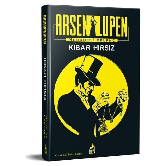 Arsen Lüpen: Kibar Hırsız - Maurice Leblanc