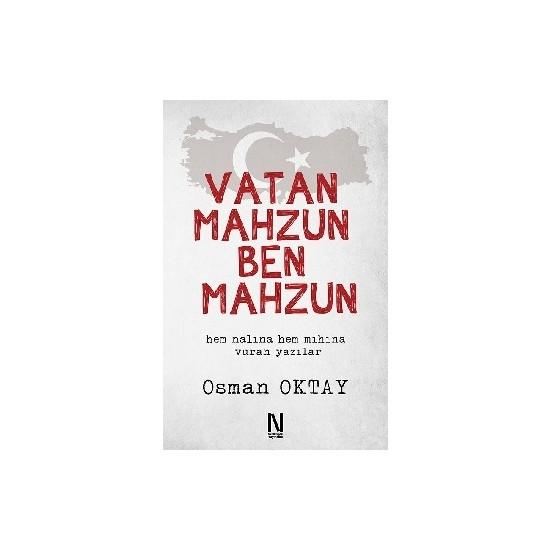 Vatan Mahzun Ben Mahzun - Osman Oktay