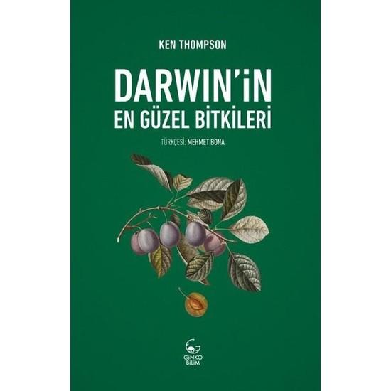 Darwin'İn En Güzel Bitkileri - Ken Thompson