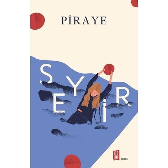 Seyir - Piraye