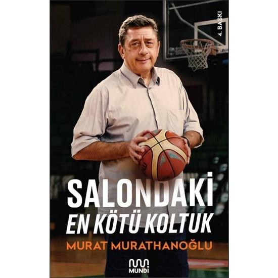 Salondaki En Kötü Koltuk - Murat Murathanoğlu
