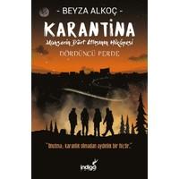 Karantina Dördüncü Perde (İmzalı) - Beyza Alkoç