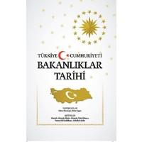 Türkiye Cumhuriyeti Bakanlıklar Tarihi (Ciltli)