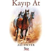 Kayıp At - Ali Ünver