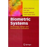Biometric Systems : Technology, Design And Performance Evaluation