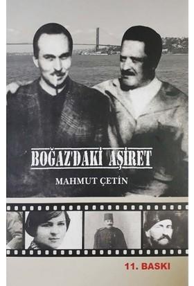 Boğaz'daki Aşiret - Mahmut Çetin