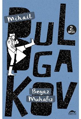 Beyaz Muhafız-Mihail Bulgakov