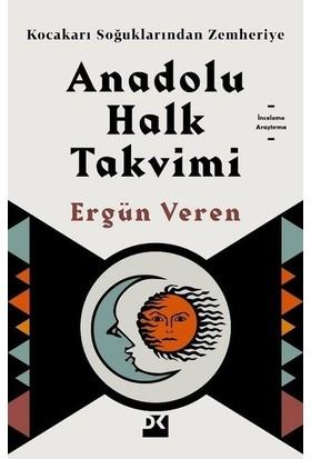 Anadolu Halk Takvimi - Ergün Veren