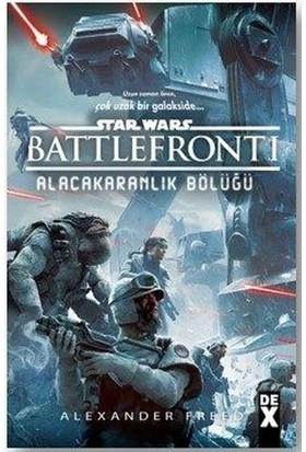 Star Wars Battle Front 1 Alacakaranlık Bölüğü - Christie Golden