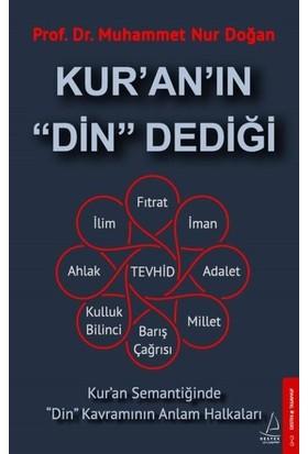 """Kur'an'ın """"Din"""" Dediği - Muhammet Nur Doğan"""