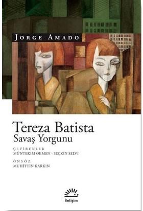 Tereza Batista Savaş Yorgunu - Jorge Amado