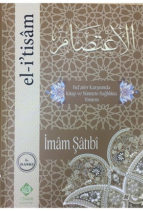 El-Itisam - Bidatler ve Sünnete Bağlılık - Imam Şatıbi