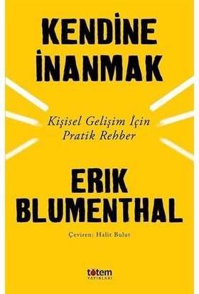 Kendine İnanmak - Erik Blumenthal